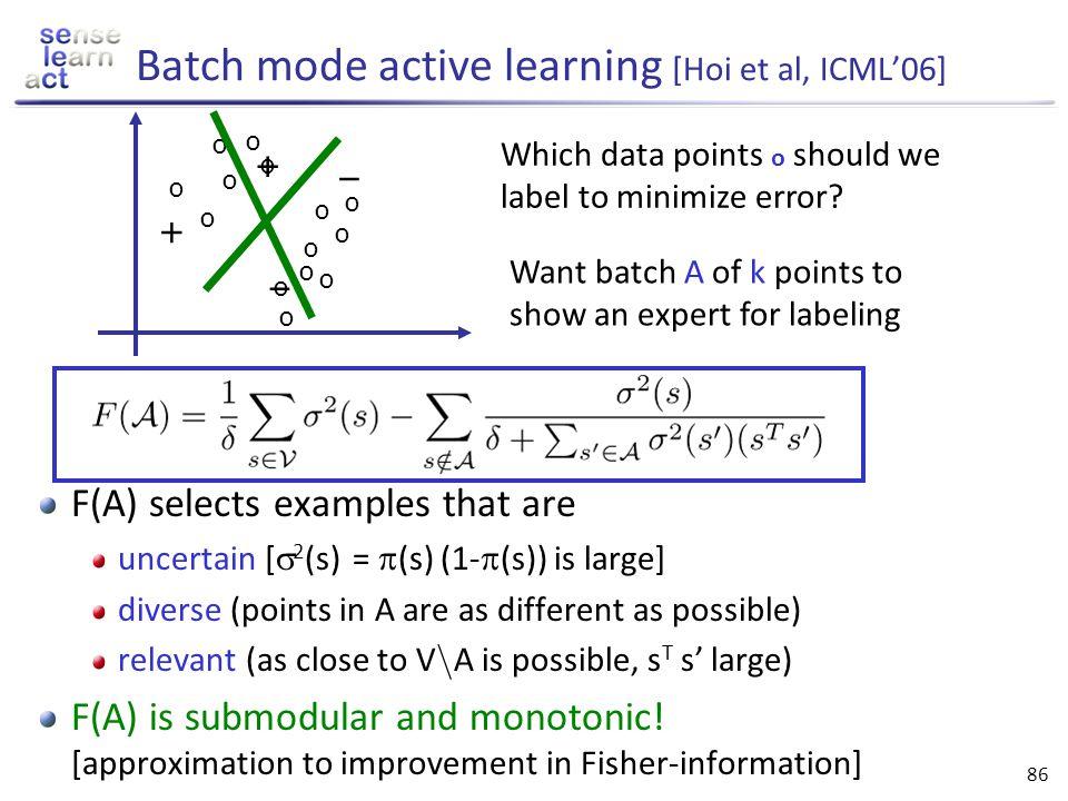 Batch mode active learning [Hoi et al, ICML'06]